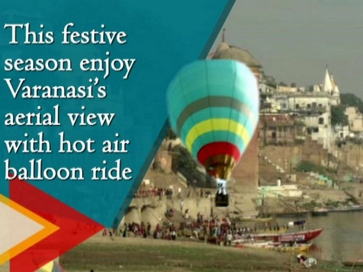 Enjoy Varanasi's aerial view with hot balloon ride